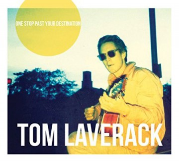 One Stop Past Your Destination - New album from Tom Laverack
